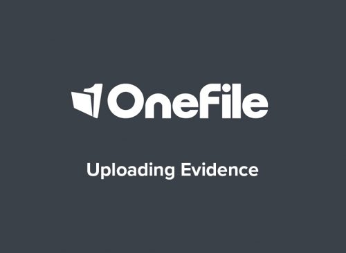 OneFile Tutorial on uploading evidence Image